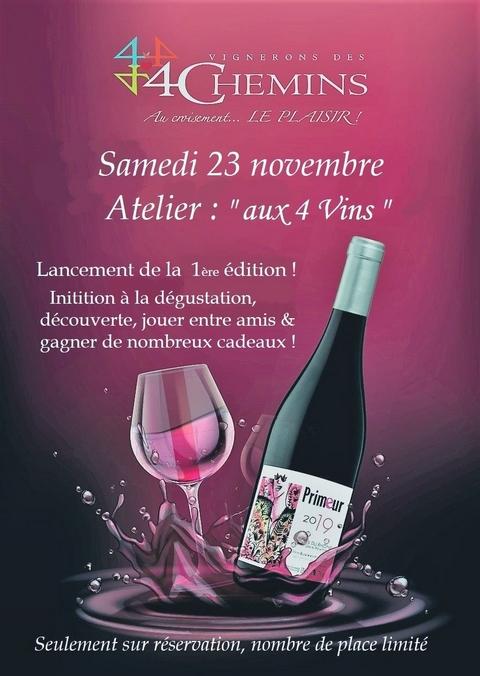 """Atelier : """"aux 4 vins"""""""